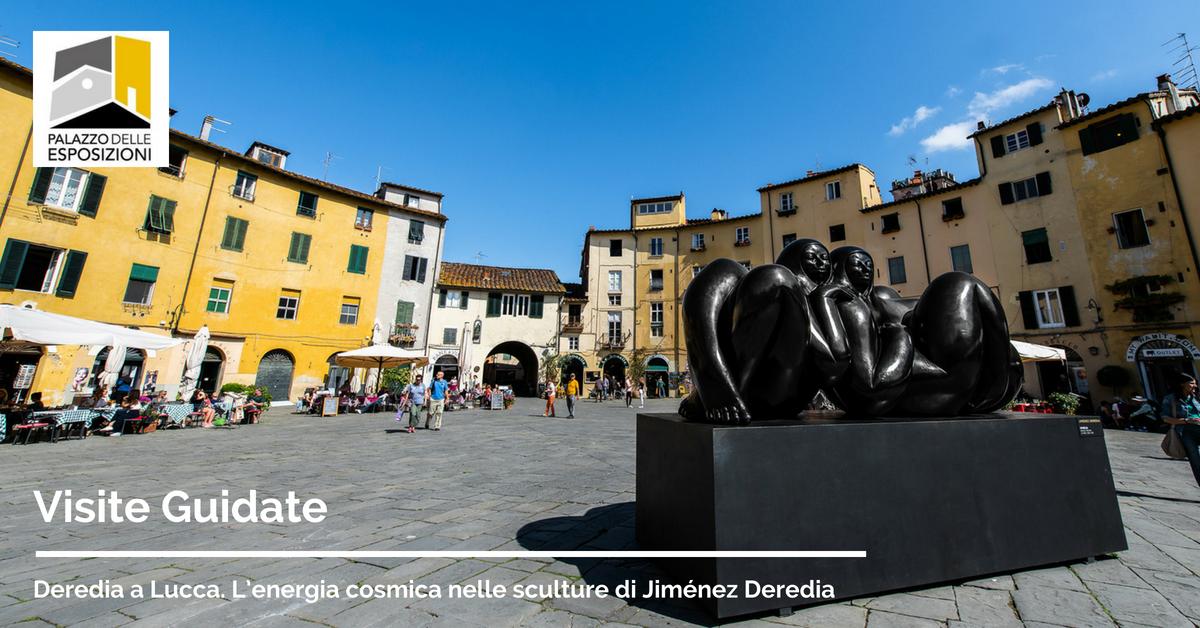 Viste Guidate mostra Deredia a Lucca